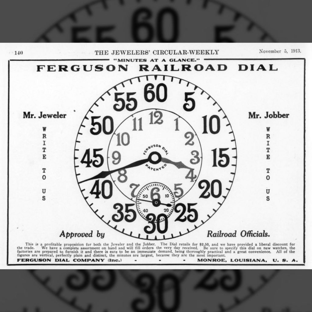 """Ferguson Railroad Dial"" Advertisement, The Jewelers' Circular Weekly, November 5, 1913"
