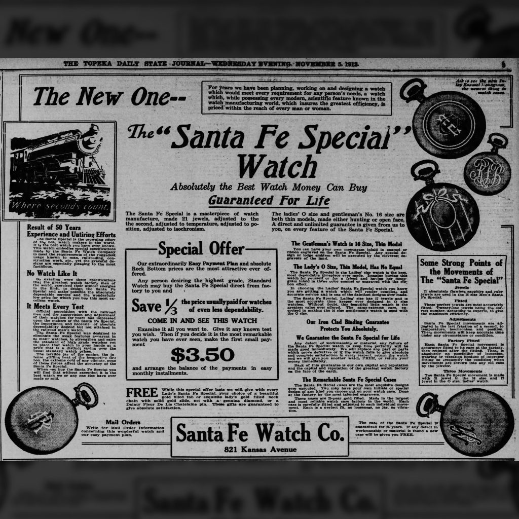 First Sales Advertisement for the Santa Fe Special Watch published in The Topeka State Journal, November 5, 1913.