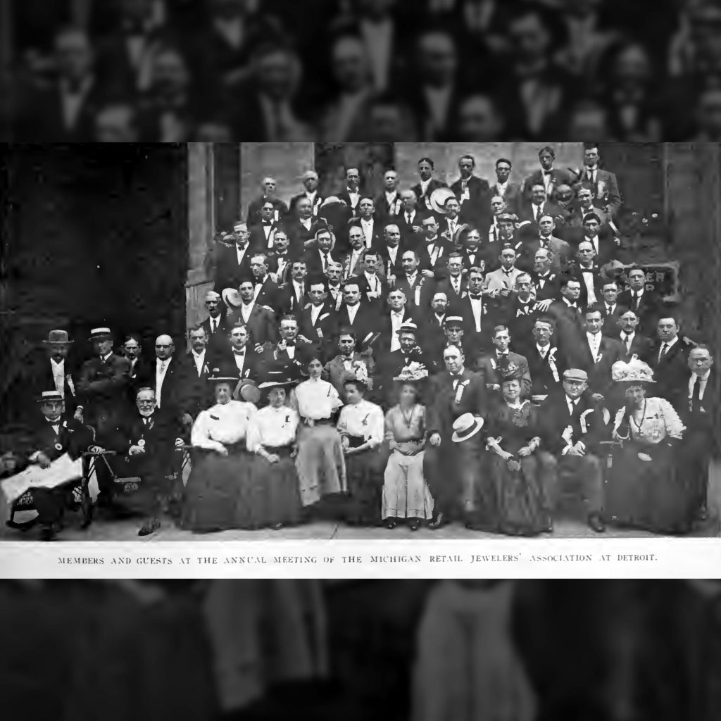 Members and Guests at the Annual Meeting of the Michigan Retail Jewelers' Association at Detroit, Jewelers' Circular, July 1908.